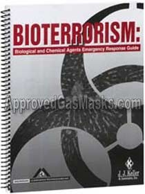 Bioterrorism Book - Biological and chemical agent emergency response guide and information